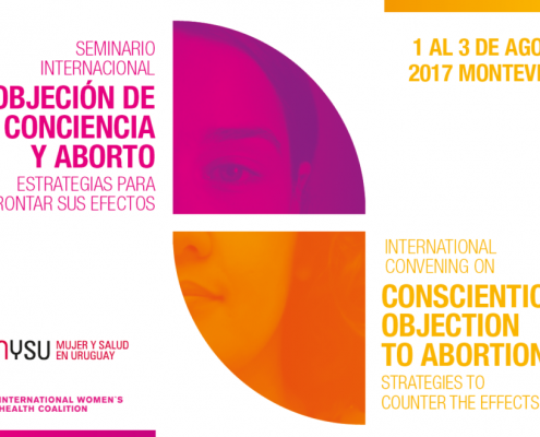 First international conference on conscientious objection to abortion in Montevideo, Uruguay, 1 – 3 August 2017